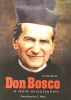 Biography of Don Bosco - Teresio Bosco
